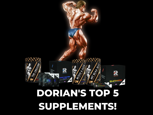 Dorian Yates Top 5 Supplements